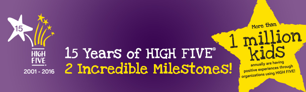 Celebrating 15 years of HIGH FIVE